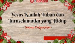 Yesus, Kaulah Tuhan Dan Juruselamatku Yang Hidup