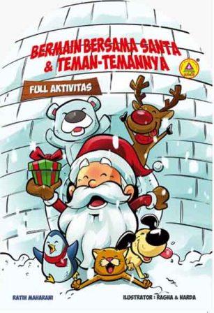 Bermain Bersama Santa dan Teman-temannya – Full Aktivitas