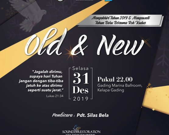 "Ibadah Akhir Tahun Gereja Visi Pemulihan Bertajuk ""Old & New"""