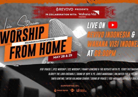 REVIVO Presents: Worship from Home #suarakulawancovid19
