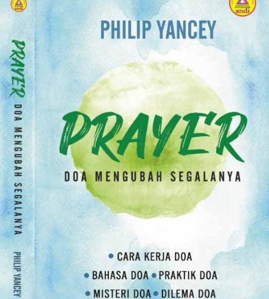 Prayer – Doa Mengubah Segalanya