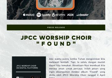 "PRESS RELEASE JPCC WORSHIP CHOIR ""FOUND"""